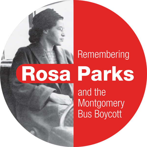 """Remember Rosa Parks and the Montgomery Bus Boycott"""