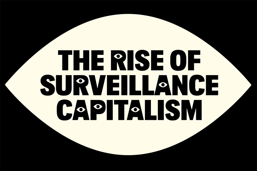 "the words ""the rise of surveillance capitalism"" written in graphic letters inside a graphic outline of an eye"